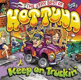 Keep on Trucking: The Very Best of Hot Tuna