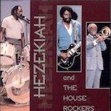 Hezekiah And The Houserockers