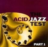 This is Acid Jazz: The Acid Jazz Test