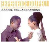 Experience Gospel!: Gospel Collaborations