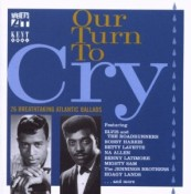 Our Turn To Cry: 26 Atlantic ballads