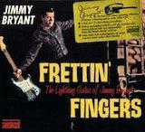 Frettin' Fingers: The Lightning Guitar Of Jimmy Bryant d.3