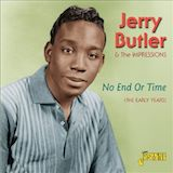 Jerry Butler: No End or Time-The early years