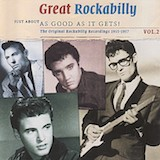 Great Rockabilly: Just About As Good As It Gets Vol. 2 d.1