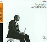 Ascension: John Coltrane