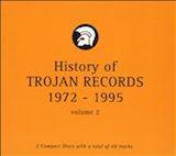 History Of Trojan Records: Vol. 2 (1972-95) d.2