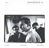 Jimmy Giuffre 3: 1961 d.1