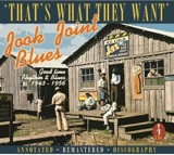 Jook Joint Blues: That's What They Want-D