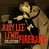 Jerry Lee Lewis: Fireball: The Collection d.1