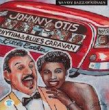 Johnny Otis: The Complete Savoy Recordings d.1