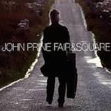 Fair & Square: John Prine