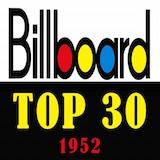 Billboard Top 30 of 1952