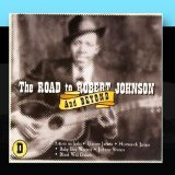 The Road To Robert Johnson And Beyond d.4