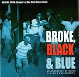 Broke, Black & Blue: Vol.4-Jumpin' At The Club Blue Flame