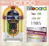 Billboard Top 100 of 1985