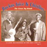 Ruckus Juice & Chitlins: The Great Jug Bands Vol.1