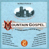 Mountain Gospel: The Sacred Roots C
