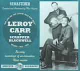 """Vol.1 d.4: Leroy Carr: """"How Long...1932-34"""