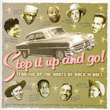 Step It Up And Go: Tearin' up the roots of rock 'n' roll d.2