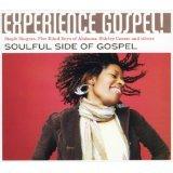 Experience Gospel! Soulful Side Of Gospel