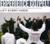 Experience Gospel! Lift every voice