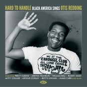 Hard to Handle : Black America Sings Otis Redding