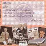 Bankers Blues: A study in the effects of fiscal mischief v.1