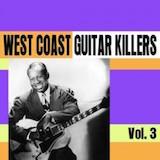 West Coast Guitar Killers Vol. 3