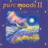 Pure Moods II