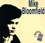 Mike Bloomfield: Original Blues History
