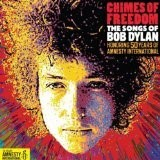 Chimes of Freedom: Songs of Bob Dylan-50 Years of Amnesty International d.2