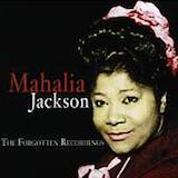 Mahalia Jackson: The Forgotten Recordings d.1