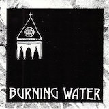 Burning Water