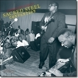 Sacred Steel Convention: recorded live at the 2nd