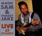 Magic Sam: Live At Sylvio's,1966