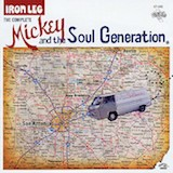 Iron Leg: Mickey and The Soul Generation 2 (Live Disc)
