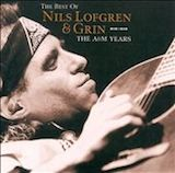 Nils Lofgren & Grin: The Best Of The A&M Years (1973-79)