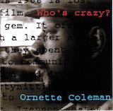 Who's Crazy (Disc 1)