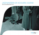 Jazz Masters Of Acoustic Guitar And Some Bluesmen Too