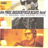 Paul Butterfield Blues Band-The Original Lost Elektra Sessions