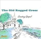 The old rugged cross: Country gospel