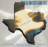 Texas Blues Greats: d.1-Electric Blues