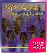 We Sing Gospel's Greatest Hymn (Disc 2)