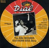 Dial Records Southern Soul Story:CD 1