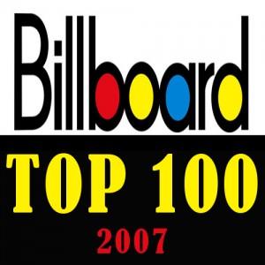 Billboard Top 100 of 2007