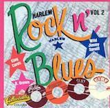 Harlem Rock 'n Blues: Fire, Fury, Everlast, Robin Recordings v.2