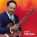 The Best Of Phillip Walker