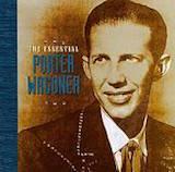 The Essential Porter Wagoner
