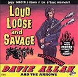 Loud Loose And Savage