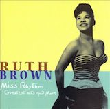 Ruth Brown: Miss Rhythm (Greatest Hits and More) d.1